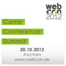 webcon2012 & Pecha-Kucha-Nacht / 19.-20. Oktober 2012 in Aachen | #webcon2012
