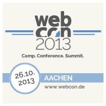 webcon2013 & Pecha-Kucha-Nacht / 25.-26. Oktober 2013 in Aachen | #webcon2013